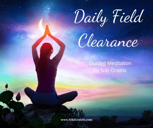 """Image """"Daily Field Clearance Meditation"""""""