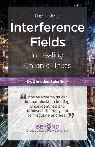 """""""The Role of Interference Fields in Chronic Illness"""" eGuide"""