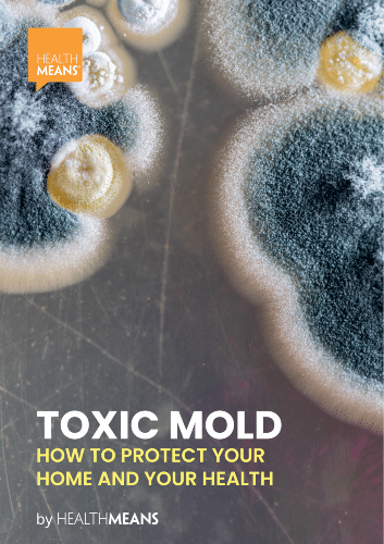 """""""Toxic Mold: How to Protect Your Home and Your Health"""" ebook"""