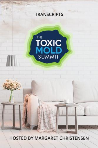 """Toxic Mold Summit Interview Transcripts"" eBook"