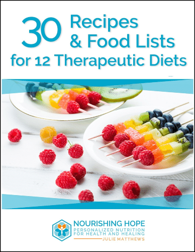 """""""30 Recipes and Food Lists for 12 Therapeutic Diets"""" eBook"""