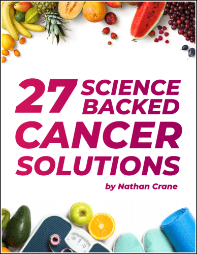 """""""27 Science-Backed Cancer Solutions"""" eBook"""